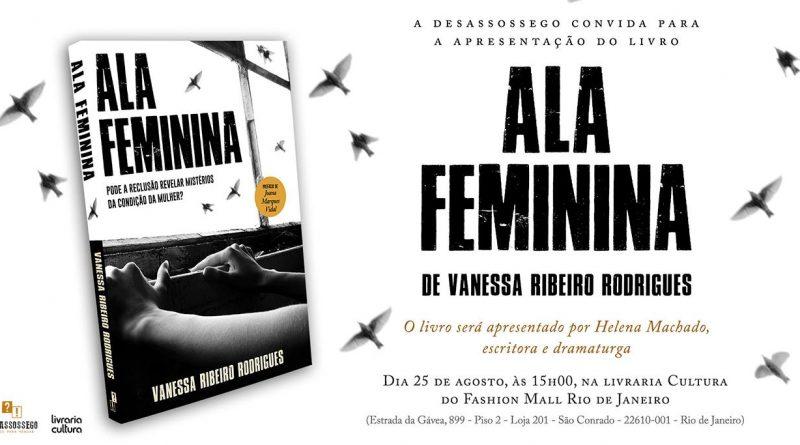 """Apresentação de """"Ala Feminina"""" de Vanessa Rodrigues"""